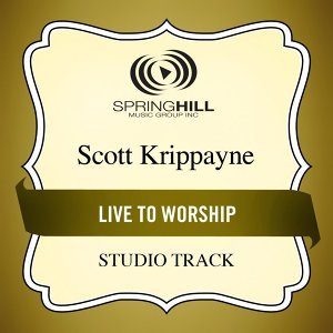 Live to Worship (Studio Track)