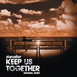 Keep Us Together (Original Demo) - Original Demo