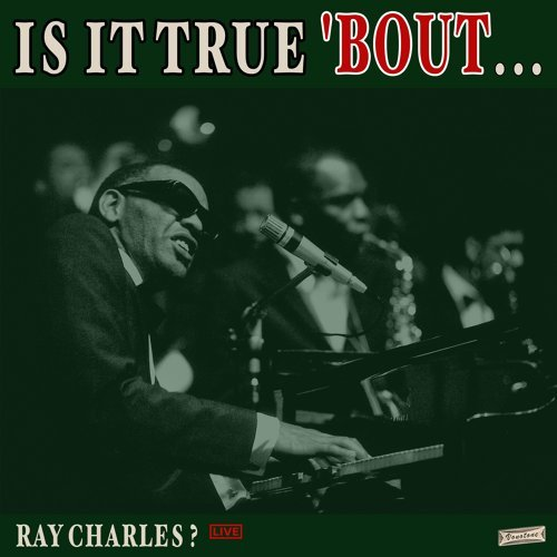 Is it True 'Bout Ray Charles? (Live)
