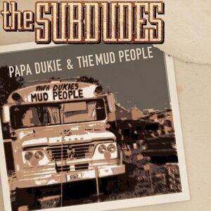 Papa Dukie & The Mud People