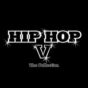 Hip Hop-The Collection V(嘻哈寶典Give Me 5)