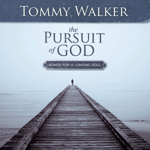 The Pursuit Of God: Songs For A Longing Soul