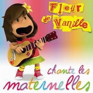Fleur De Vanille Chante Les Maternelles