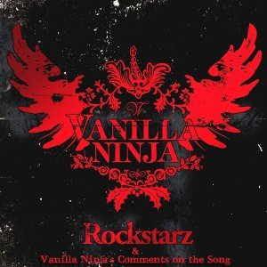 Rockstarz & Vanilla Ninja's Comments On The Song (Album Version)