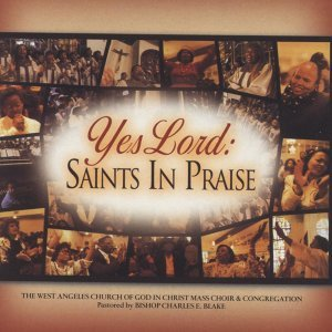 Yes Lord Saints in Praise