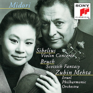 Sibelius: Violin Concerto in D minor, Op. 47; Bruch: Scottish Fantasy, Op. 46