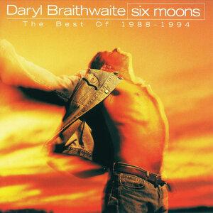 Six Moons (The Best Of Daryl Braithwaite 1988 - 1994)