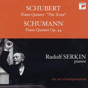 Schubert: Trout Quintet; Schumann: Piano Quintet, Op. 44 [Rudolf Serkin - The Art of Interpretation]