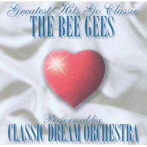 The Bee Gees - Greatest Hits Go Classic