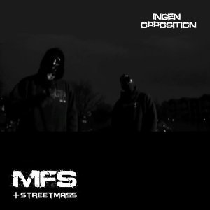 Ingen Opposition (feat. Streetmass)