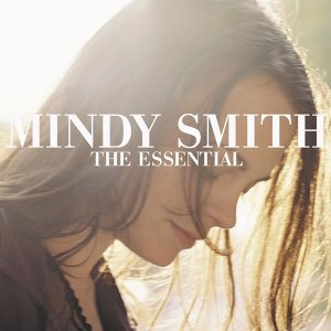 The Essential Mindy Smith