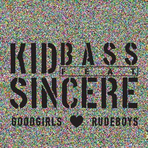 Goodgirls Love Rudeboys (feat. Sincere)