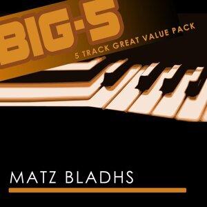 Big-5 : Matz Bladhs
