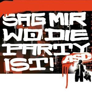 Sag Mir Wo Die Party Ist!