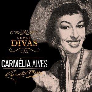 Série Super Divas - Carmélia Alves