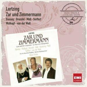 Zar und Zimmermann - Komische Oper in drei Aufzügen (Gesamtaufnahme in deutscher Sprache) - Gesamtaufnahme in deutscher Sprache