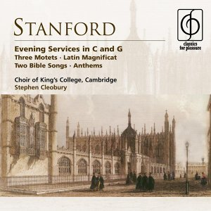 Stanford: Evening Services in C & G etc