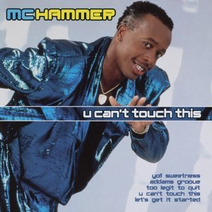 U Can't Touch This - The Collection