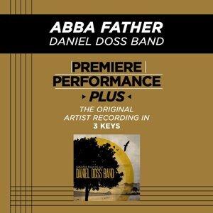 Premiere Performance Plus: Abba Father