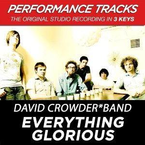 Everything Glorious (Performance Tracks) - EP