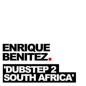 Dubstep 2 South Africa