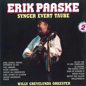 Synger Evert Taube (Volume 2)[feat. Willy Grevelunds Orkester]