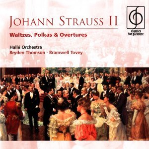Johann Strauss II Waltzes, Polkas & Overtures