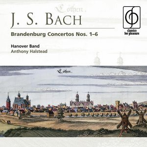 J. S. Bach: Brandenburg Concertos 1-6