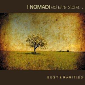 I Nomadi ed Altre Storie: Best & Rarities (2010)