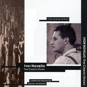 Ivor Novello: The Classic Shows