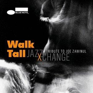 Walk Tall - A Tribute To Joe Zawinul