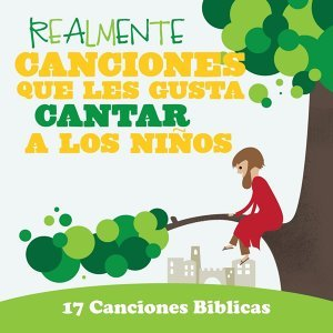 Realmente Canciones Que Les Gusta Cantar A Los Niños: 17 Canciones Biblicas