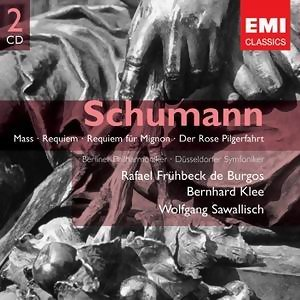 Schumann: Requiem, Mass, Der Rose Pilgerfahrt