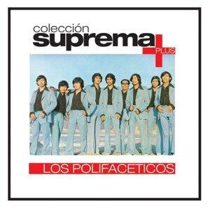 Coleccion Suprema Plus- Los Polifaceticos
