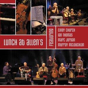 Lunch At Allen's Featuring Cindy Church / Ian Thomas / Marc Jordan / Murray McLauchlan