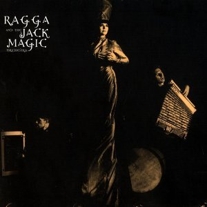 Ragga & The Jack Magic Orchestra