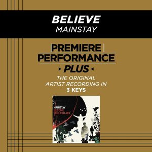Premiere Performance Plus: Believe