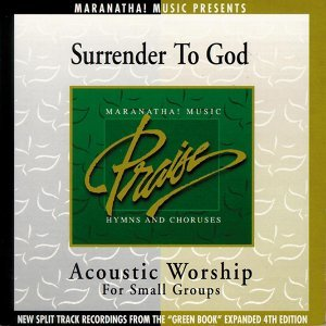 Acoustic Worship: Surrender To God
