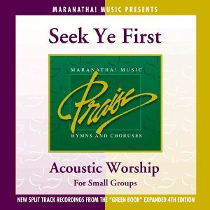 Acoustic Worship: Seek Ye First