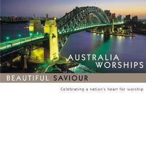 Australia Worships: Beautiful Saviour