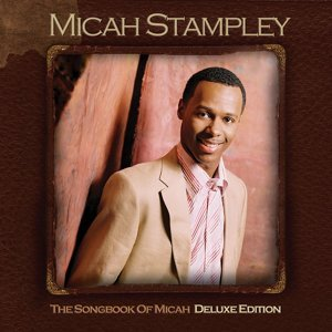 Songbook Of Micah - Deluxe Edition