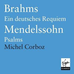 Brahms: Ein Deutsches Requiem/Mendelssohn: Motets