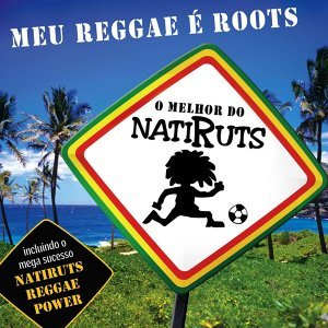 Meu Reggae É Roots - O Melhor De Natiruts