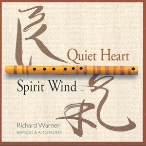 Quiet Heart/Spirit Wind