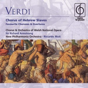Verdi: Chorus of Hebrew Slaves - Favourite Choruses & Overtures