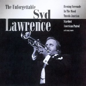 The Unforgettable Syd Lawrence
