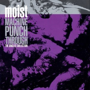 Machine Punch Through: The Singles Collection