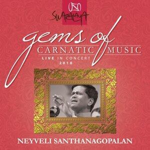 Gems Of Carnatic Music – Live In Concert 2010 – Neyveli Santhanagopalan