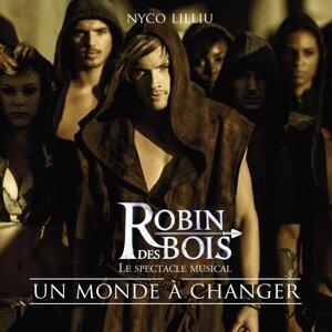 """Un monde à changer (extrait de """"Robin des Bois"""") - extrait de """"Robin des Bois"""""""