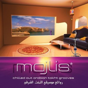 Majlis: Chilled out Arabian Takht Grooves